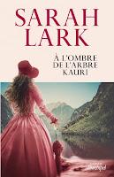 http://leslecturesdeladiablotine.blogspot.fr/2017/07/a-lombre-de-larbre-kauri-de-sarah-lark.html