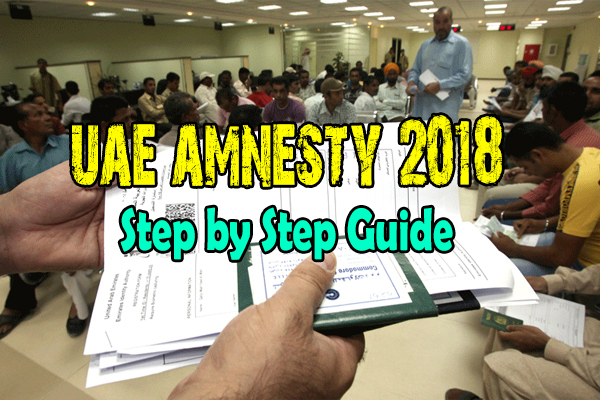 How to apply Amnesty for UAE absconders and overstay people