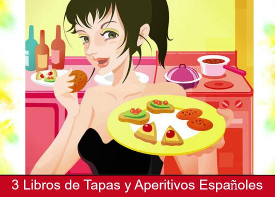 tapas, español, aperitivos, libros, recetas, spain, gastronomía