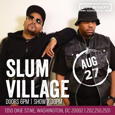 SLUM VILLAGE - City Winery (DC)