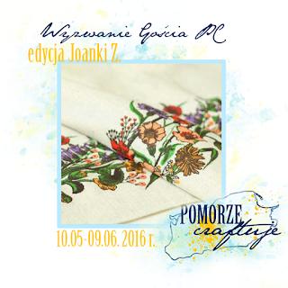 http://pomorze-craftuje.blogspot.de/2016/05/wyzwanie-goscia-pc-polne-kwiaty.html