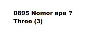 0895 Nomor apa ? Kartu Apa ?