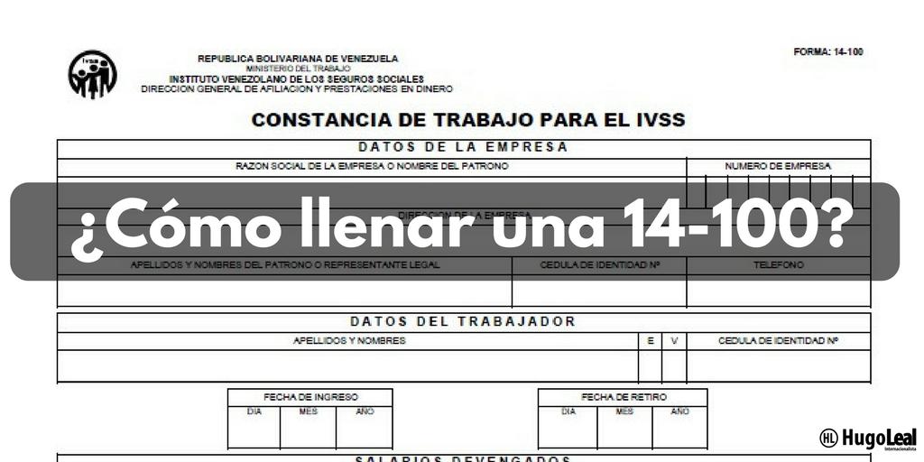 C mo llenar la 14 100 del ivss asesores en seguridad for Correo la 14