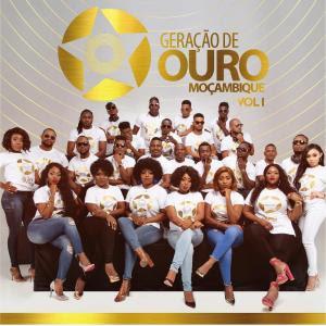 Geração de Ouro Moçambique Vol.1 DOWNLOAD