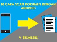 10 Cara scan dokumen di android