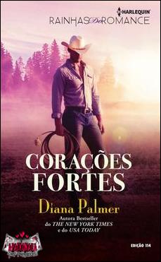 Resultado de imagem para CORAÇÕES FORTES Diana Palmer