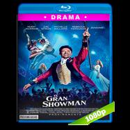 El gran showman (2017) BRRip 1080p Audio Dual Latino-Ingles