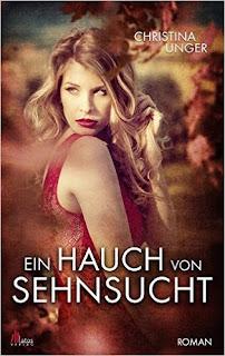 https://www.amazon.de/Ein-Hauch-Sehnsucht-Christina-Unger/dp/3945766427/ref=sr_1_1?ie=UTF8&qid=1482752704&sr=8-1&keywords=ein+hauch+von+sehnsucht