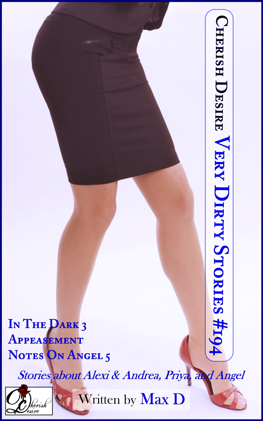 Cherish Desire: Very Dirty Stories #194, Max D, erotica