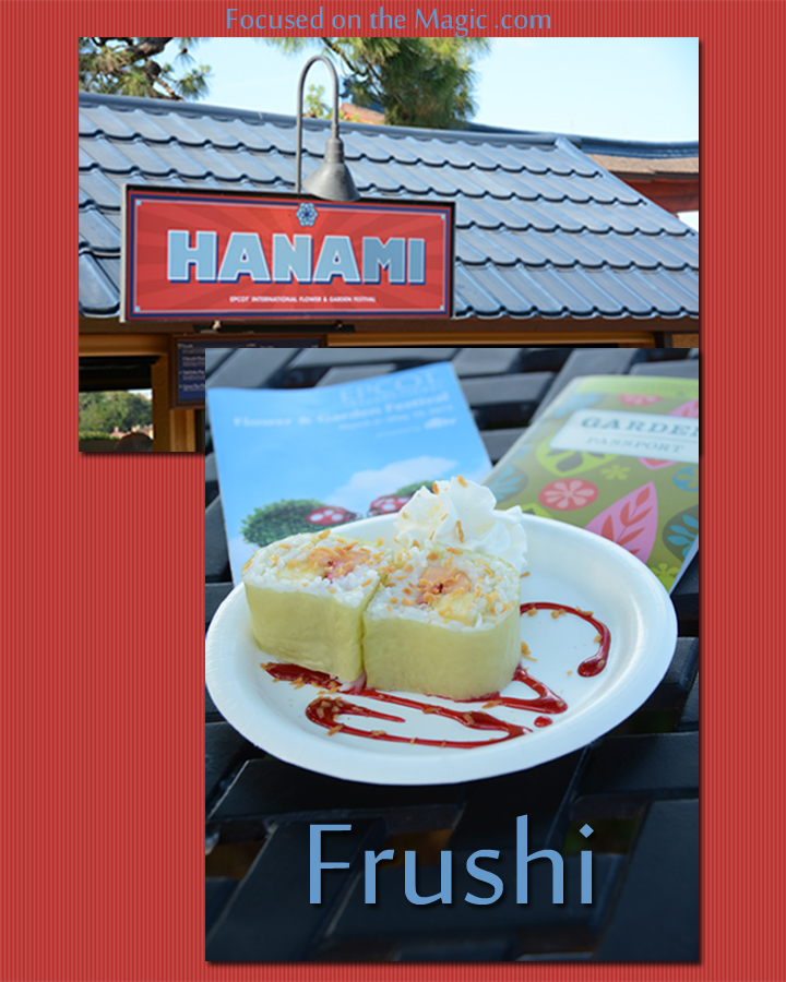 Focused on the Magic Flower and Garden Festival Food Favorites: Frushi