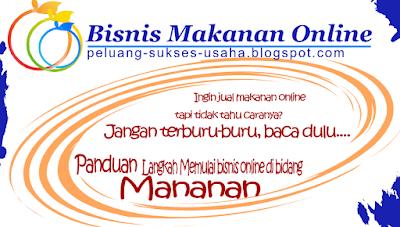 Memulai Bisnis Online di Bidang Makanan