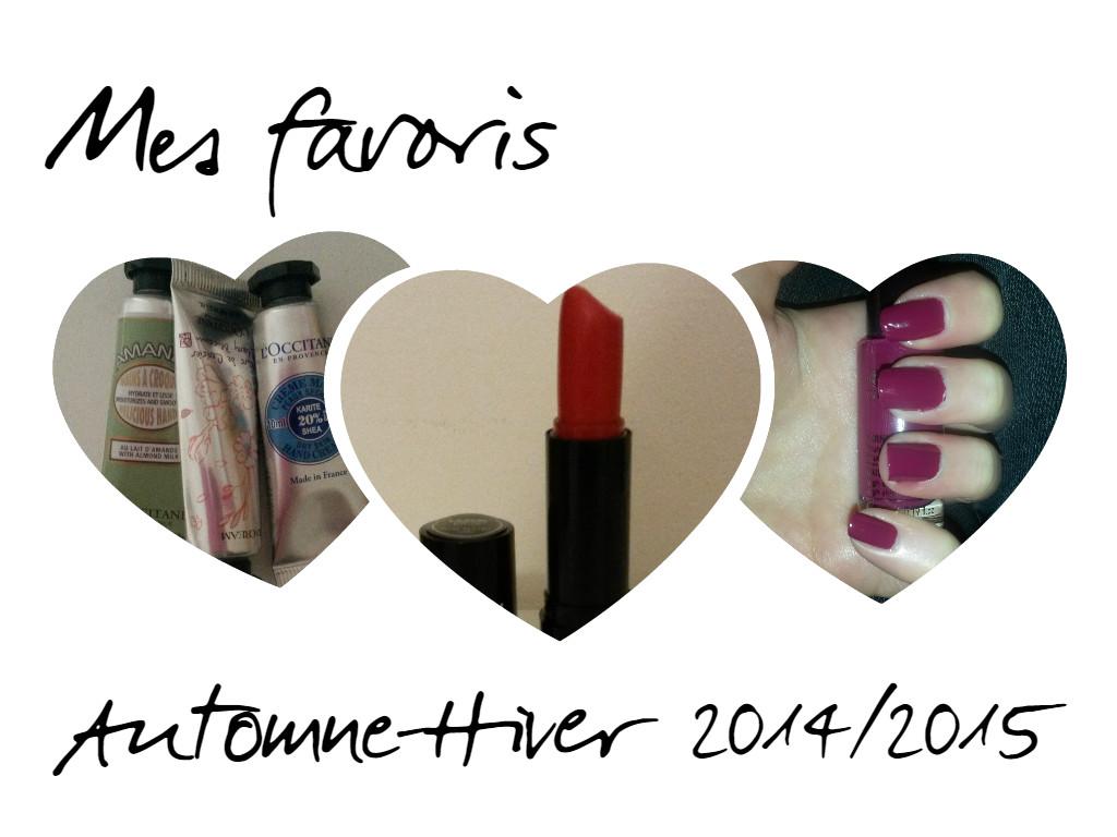Favoris Automne-Hiver 2014/2015 : Partie 1