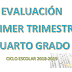 EVALUACIÓN PRIMER TRIMESTRE 4° PRIMARIA CICLO ESCOLAR 2018-2019.