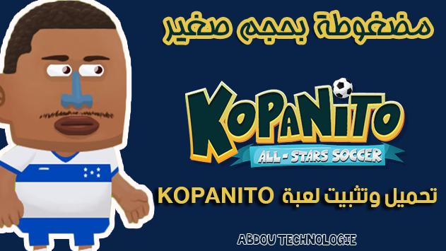 تحميل وتثبيت لعبة Kopanito All-Stars Soccer مضغوطة بحجم صغير  و تورنت+روابط متجددة