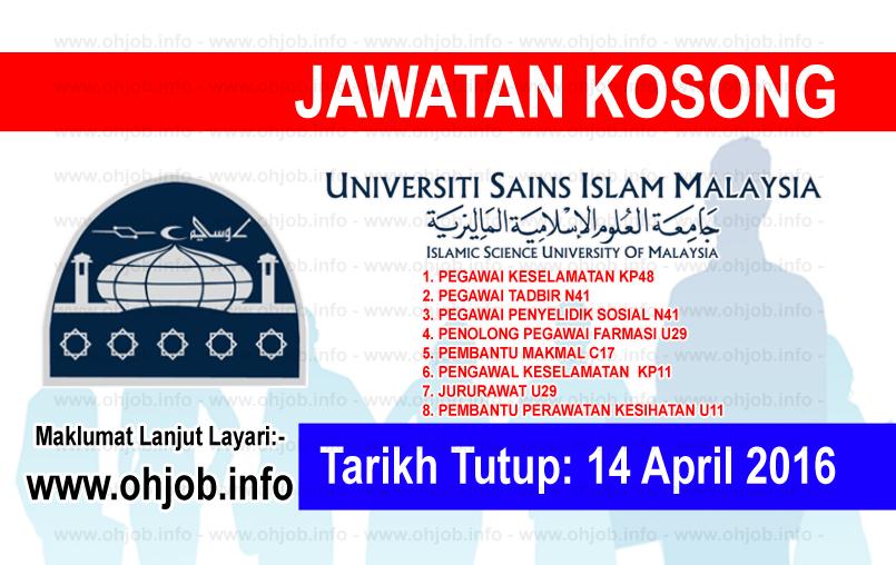 Jawatan Kerja Kosong Universiti Sains Islam Malaysia (USIM) logo www.ohjob.info april 2016