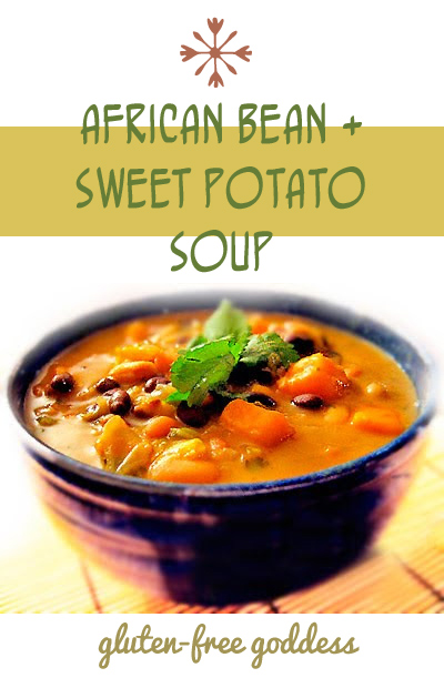 Karina's African Sweet Potato Soup Recipe with Peanut Butter, Black-eyed Peas and Beans - At glutenfreegoddess.blogspot.com