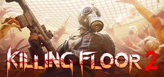 شرح : تحميل لعبة Killing Floor 2 النسخه الكامله بأقل حجم 11.5 برابط مباشر وتورنت :)