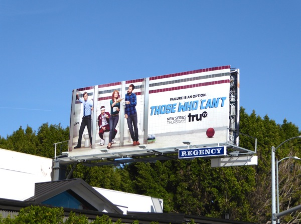 Those Who Can't series launch billboard
