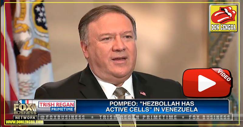 Mike Pompeo asegura que Hezbolá  tiene células activas en Venezuela