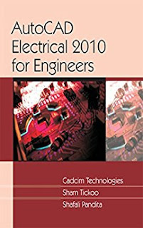 Autcad Electrical 2010 for Engineers by cadcim technologies Sham Tickoo_Shafali Pandit