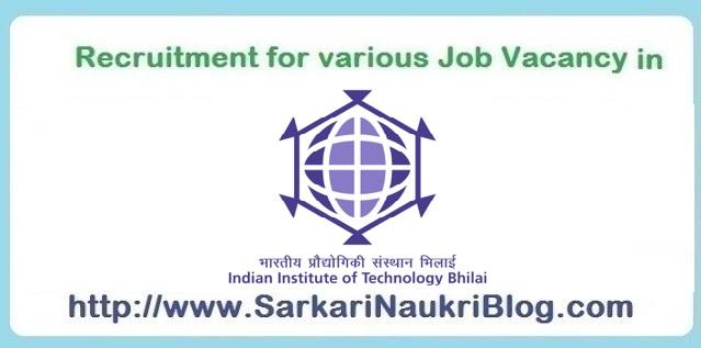 Naukri vacancy recruitment IIT Bhilai