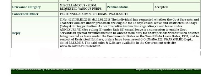 CM CELL REPLY-Govt Servants and Teachers who are under probation are eligible for 12 days casual leave and Restricted Holidays (3 days) during probation