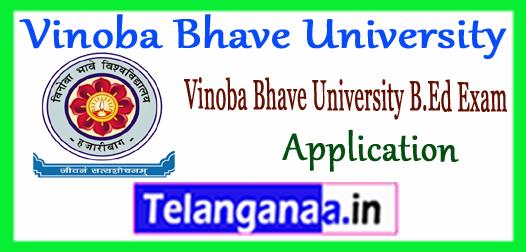 VBU Hazaribag Vinoba Bhave University B.Ed Apply Application 2018 Notification