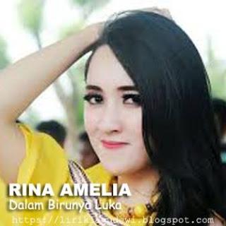 Rina Amelia - Dalam Birunya Luka