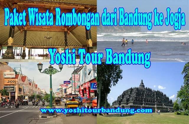 Paket Wisata Rombongan dari Bandung ke Jogja