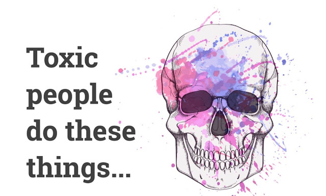 Recognize Toxic People In Your Life