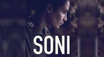 Soni (2019) Hindi Full Movies Download and Watch online | fullmoviesdownload24