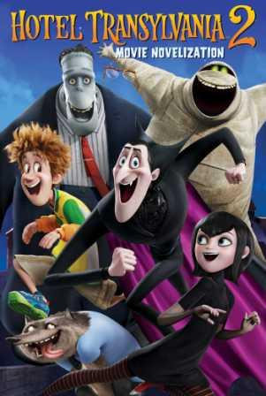 Poster Of Hotel Transylvania 2 In Dual Audio Hindi English 300MB Compressed Small Size Pc Movie Free Download Only At worldfree4u.com
