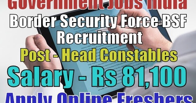 border-security-force-bsf-recruitment-2019  Th P Govt Job Online Form Apply on