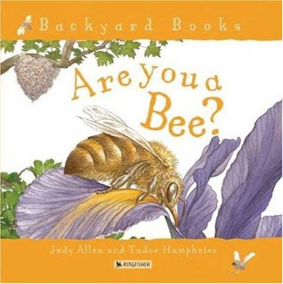 Are You A Bee? by Judy Allen, part of children's book review list about bees