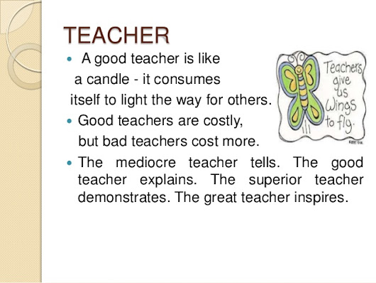 quqlities of a teacher A great teacher is one a student remembers and cherishes forever teachers have long-lasting impact on the lives of their students, and the greatest teachers inspire students toward greatness.