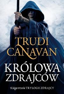 "Trudi Canavan ""Królowa zdrajców"""