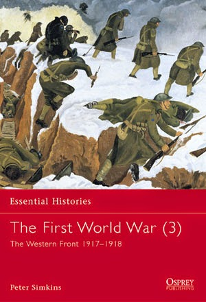 The First World War (3) The Western Front 1917–1918