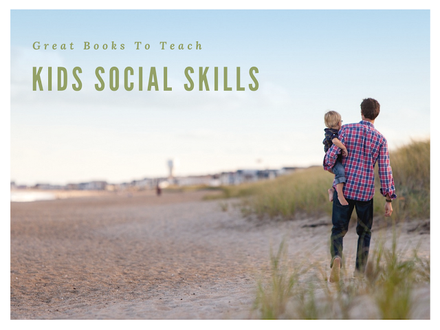 Great Books To Teach Kids Social Skills
