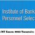 IBPS PO/MT Exam: 8822 Vacancies