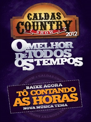 2012 COUNTRY MUSICA HORAS CALDAS CONTANDO BAIXAR TO AS