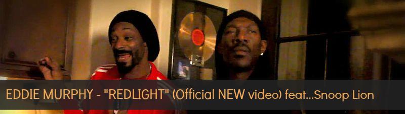 Eddie Murphy mit Redlight featuring Snoop Lion | Offizielles Musikvideo und Lyrik