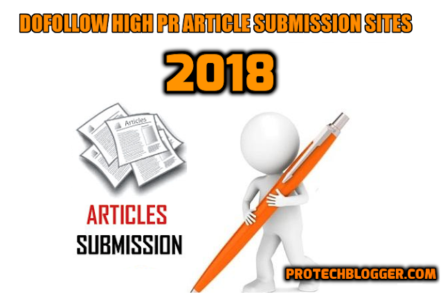 70+ Dofollow High PR Article Submission Sites List of 2018