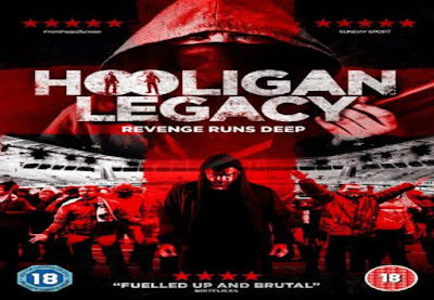 Hooligan legacy 2016 Watch full hollywood movie online