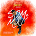 F! MUSIC: Sunceeti - Some Men | @FoshoENT_Radio