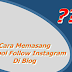 Cara Memasang Tombol Follow Instagram Di Blog