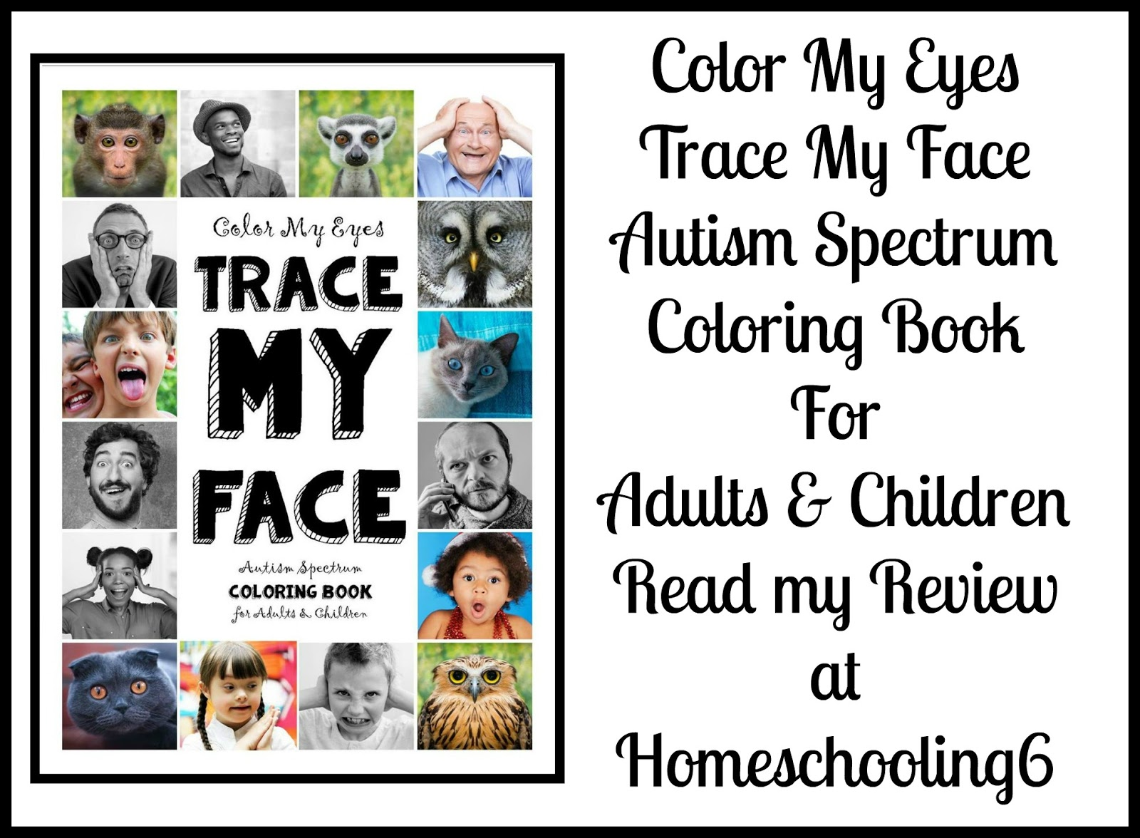 Color My Eyes Trace My Face Autism Spectrum Coloring Book