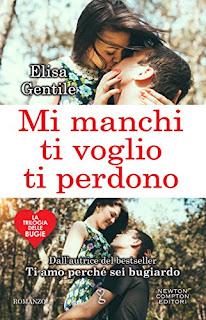 Mi Manchi, Ti Voglio, Ti Perdono (La Trilogia Delle Bugie Vol. 3) PDF