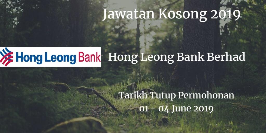 Jawatan Kosong Hong Leong Bank Berhad 01 - 04 June 2019