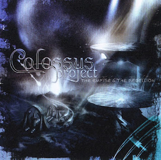 Colossus Projects -2008 - The Empire and The Rebellion