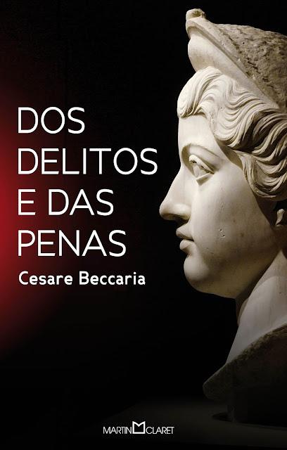 Dos Delitos e das Penas - Cesare Bonsana Beccaria